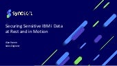 Securing Sensitive IBM i Data At-Rest and In-Motion