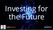 Keynote slides: Asset Management - Investing for the Future