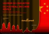 [Infographie] Daxue conseil   le football en chine - infographie
