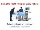 Delivering Results in Healthcare by Marc Baker, Ian Taylor and Dr Paul Jarvis