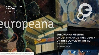 Europeana meeting under Finland's Presidency of the Council of the EU - Day 1, 24 october 2019