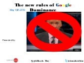 The New Rules of Google Dominance - Part 1