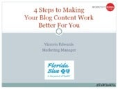4 Steps to Making Your Blog Content Work Better For You