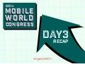 Mobile World Congress 2014—Day 3 Recap from Ogilvy & Mather #MWC2014 #OgilvyMWC