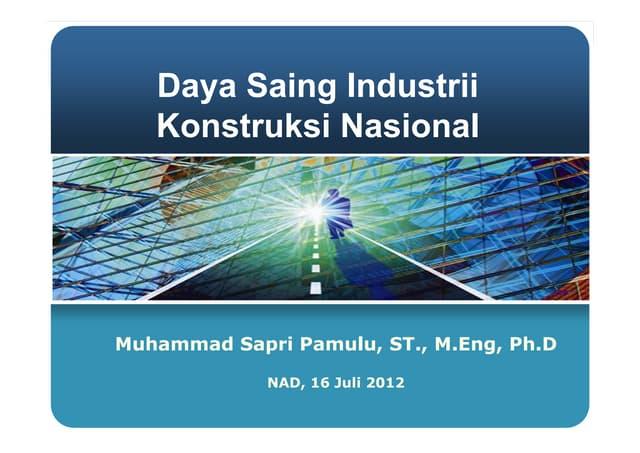 Daya saing industri konstruksi nasional, Aceh 16 Juli 2012