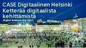 Digital Business Day 2017 - CASE Digitaalinen Helsinki