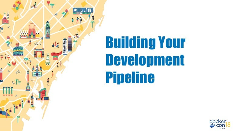 DCEU 18: Building Your Development Pipeline