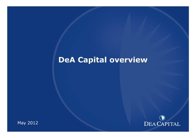 DeA Capital may 12 institutional presentation