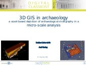 [DCSB] Undine Lieberwirth & Axel Gering (TOPOI) 3D GIS in archaeology – a micro-scale analysis