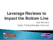 Leveraging Reviews to Impact the Bottom Line