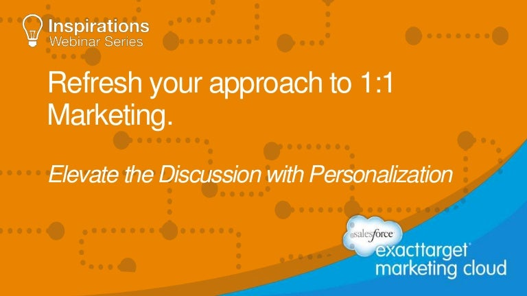 Refresh Your Approach to 1:1 Marketing. Elevate the Discussion with P…