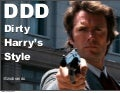 DDD Dirty Harry style