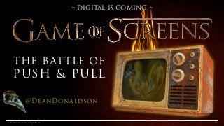 Game of Screens