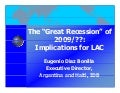 The great Recession of 2009: Implications for LAC