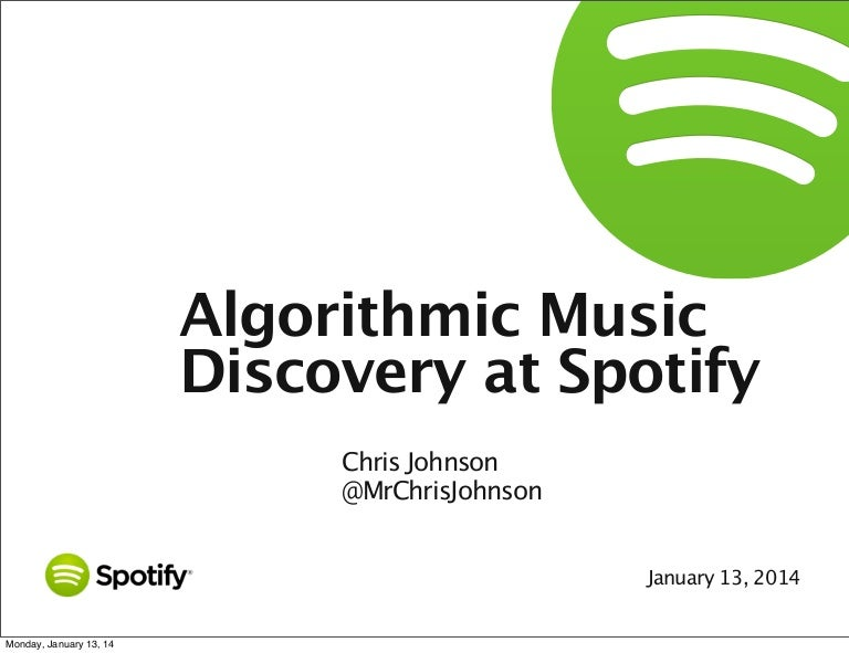 Algorithmic Music Recommendations at Spotify