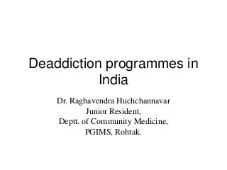 Deaddiction programme in india