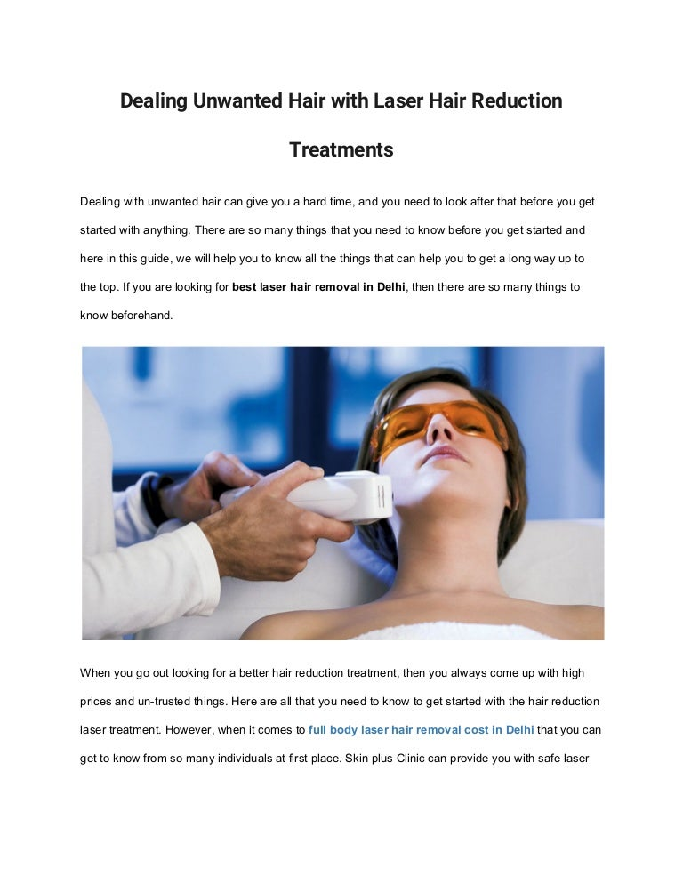Dealing Unwanted Hair With Laser Hair Reduction Treatments