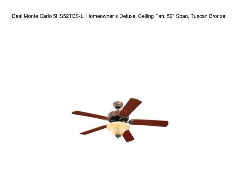 Deal Monte Carlo 5hs52tbs L Homeowner S Deluxe Ceiling Fan 52 Spa