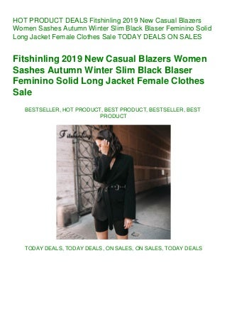 DEALS Fitshinling 2019 New Casual Blazers Women Sashes Autumn Winter Slim Black Blaser Feminino Solid Long Jacket Female Clothes Sale TODAY DEALS