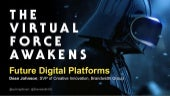The Virtual Force Awakens