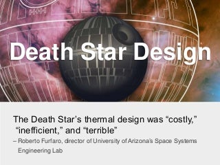 Star Wars Science: University of Arizona space systems engineer designs a rebel-proof Death Star