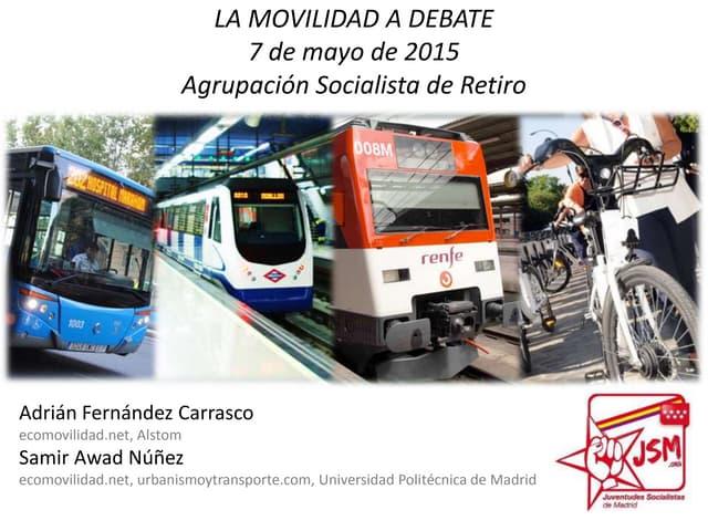 La movilidad a debate (participación en en debate sobre movilidad en la Agrupación Socialista de Retiro)