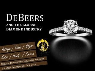 De Beers and The Global Diamond Industry