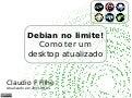 Debian no limite - como ter um desktop atualizado