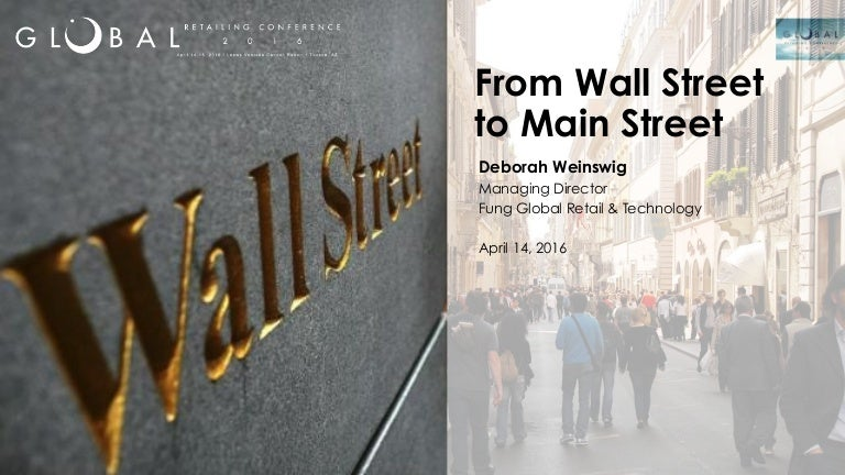 86029f9665d333 From Wall Street to Main Street by Deborah Weinswig