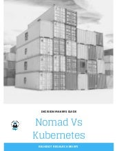 Decision Makers Guide: Nomad vs Kubernetes