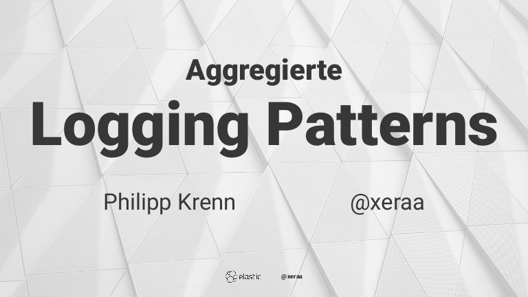 Dev Day 2019: Phillip Krenn – Aggregierte Logging Patterns