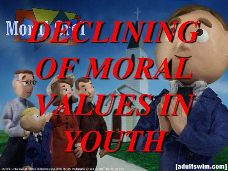 declining moral values in youth