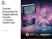 Decode Personality for Organisational Success  a Cosmo Psycho Tool