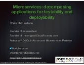 SVCC Microservices: Decomposing Applications for Testability and Deployability