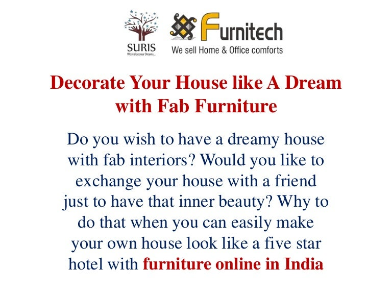 decorate your house like a dream with fab - Decorate Your Own House