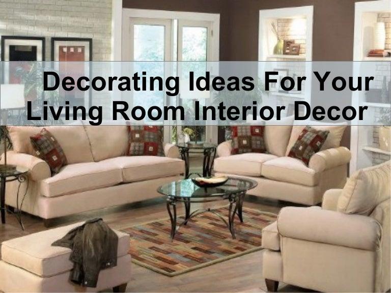 Decorating Ideas For your Living Room Interior Decor