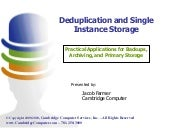 Deduplication and single instance s...