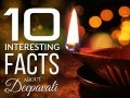 10 Interesting Facts About Deepavali