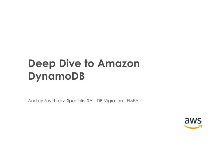 Deep Dive into DynamoDB