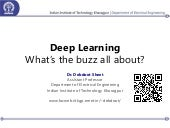 Deep Learning - What's the buzz all about