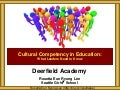Deerfield Cultural Competency Leadership