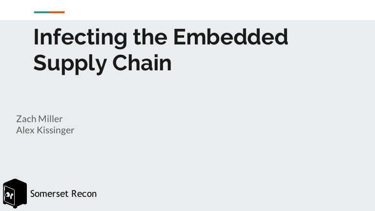 Infecting the Embedded Supply Chain