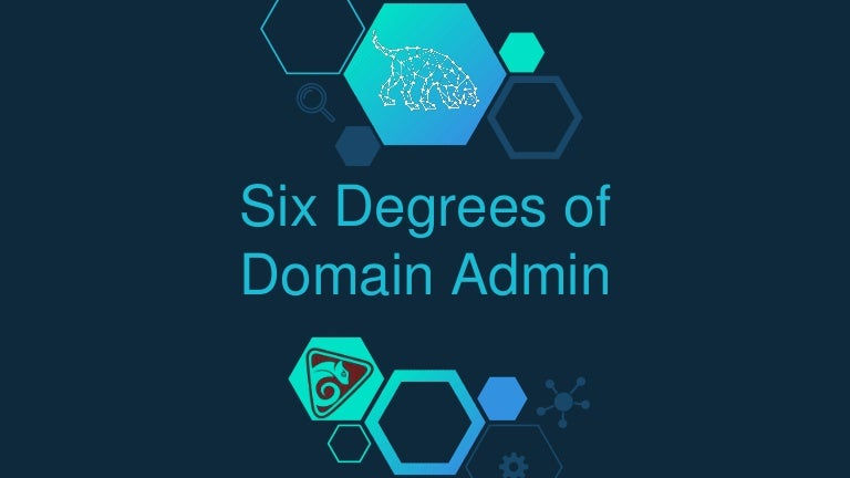 Six Degrees of Domain Admin - BloodHound at DEF CON 24