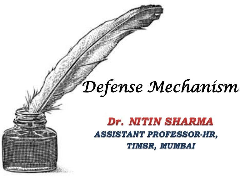 Organizational Behaviour : Defence mechanism