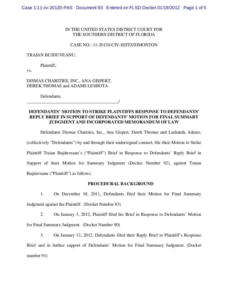 Defendants' motion to strike plaintiffs response to defendants' reply…