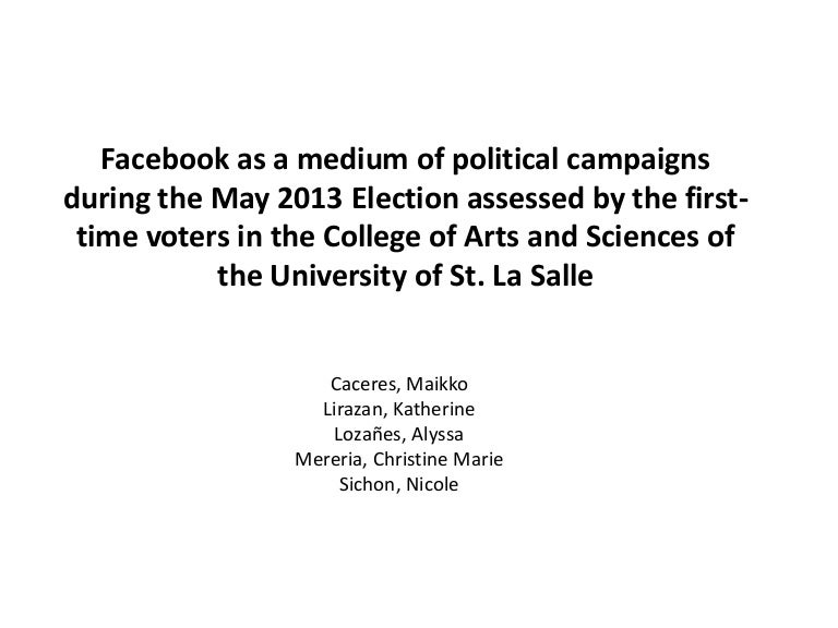Facebook As A Medium Of Political Campaigns During The May 2013 Elect