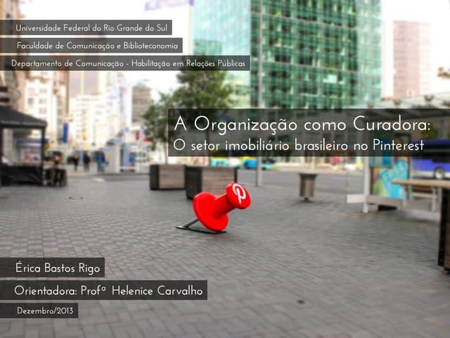 A Organização como Curadora: O setor imobiliário brasileiro no Pinterest