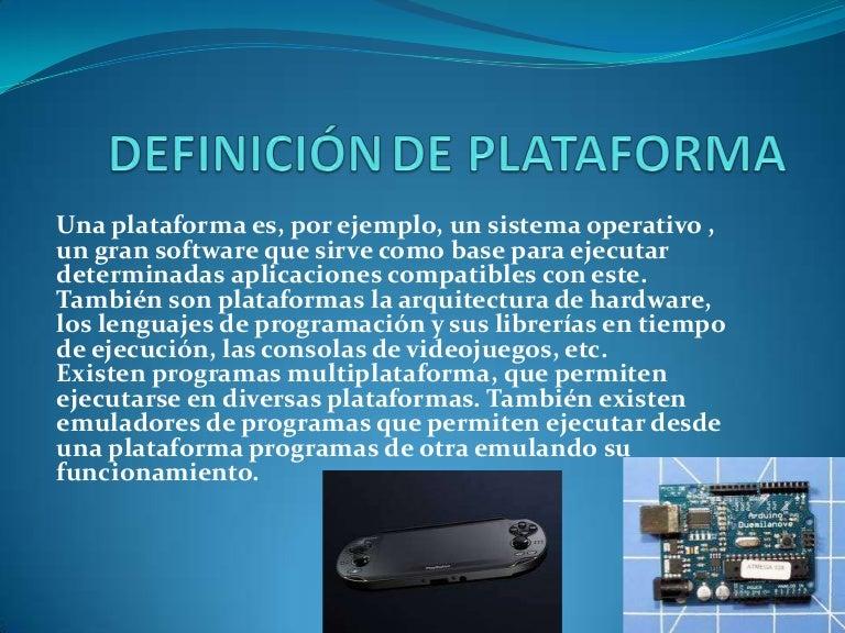 Definici n de plataforma - Definicion de multimedia ...