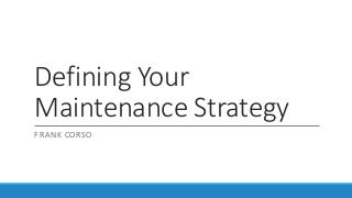 Defining Your WordPress Maintenance Strategy