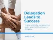 Delegation Leads to Success